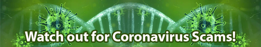 Watch out for Coronavirus Scams!